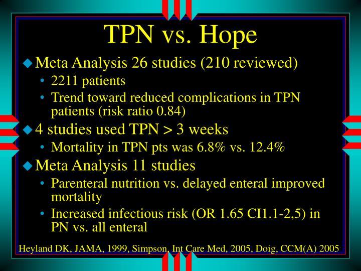 TPN vs. Hope