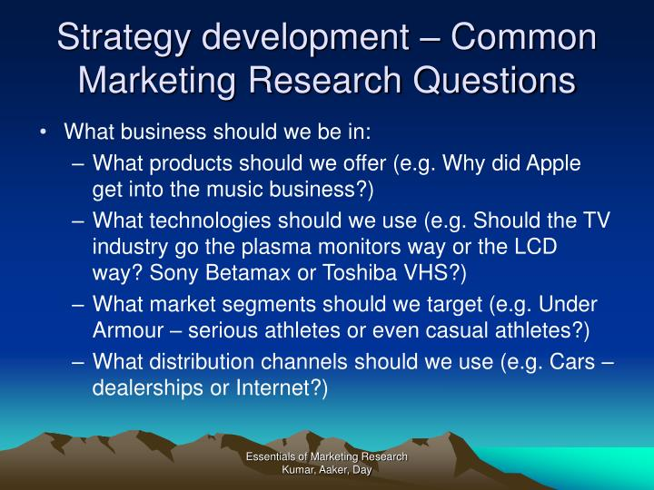 Strategy development – Common Marketing Research Questions