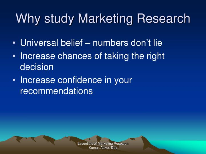 Why study Marketing Research