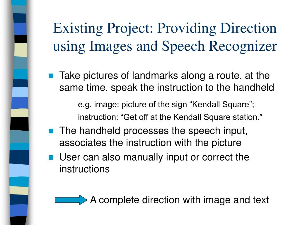 Existing Project: Providing Direction using Images and Speech Recognizer