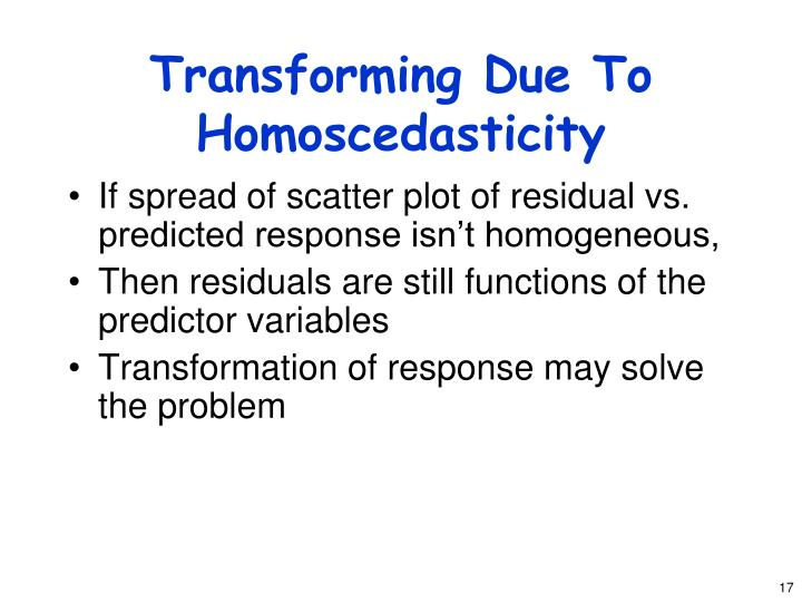 Transforming Due To Homoscedasticity