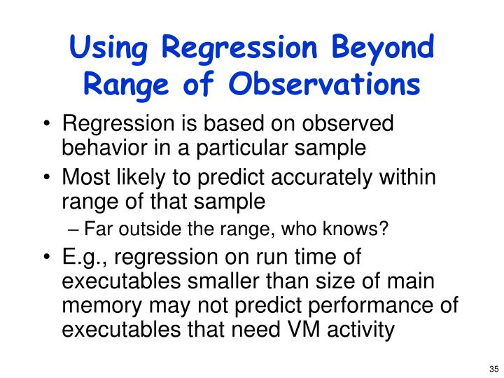 Using Regression Beyond Range of Observations