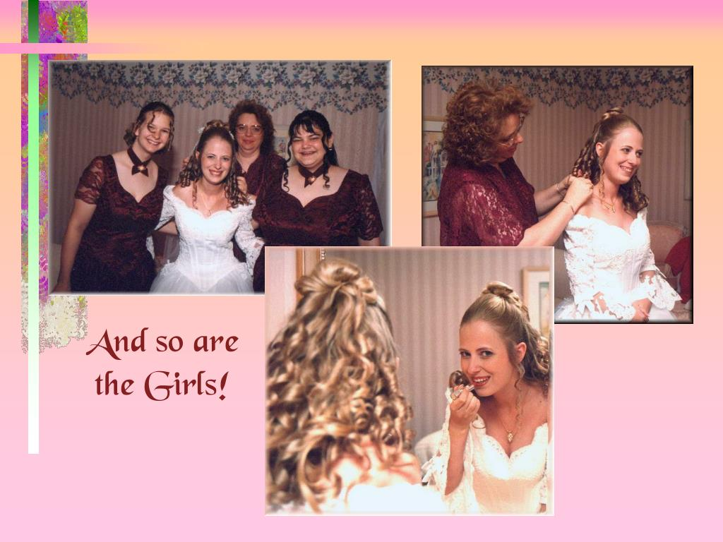And so are the Girls!