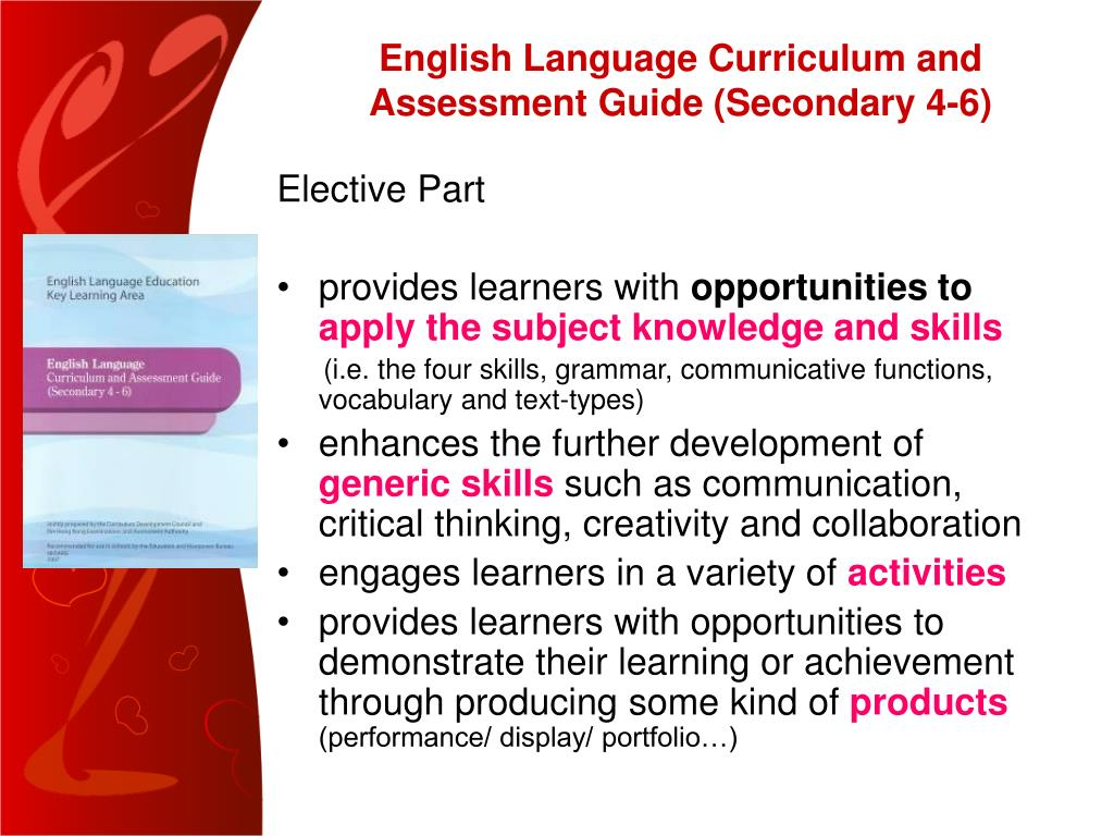 English Language Curriculum and Assessment Guide (Secondary 4-6)