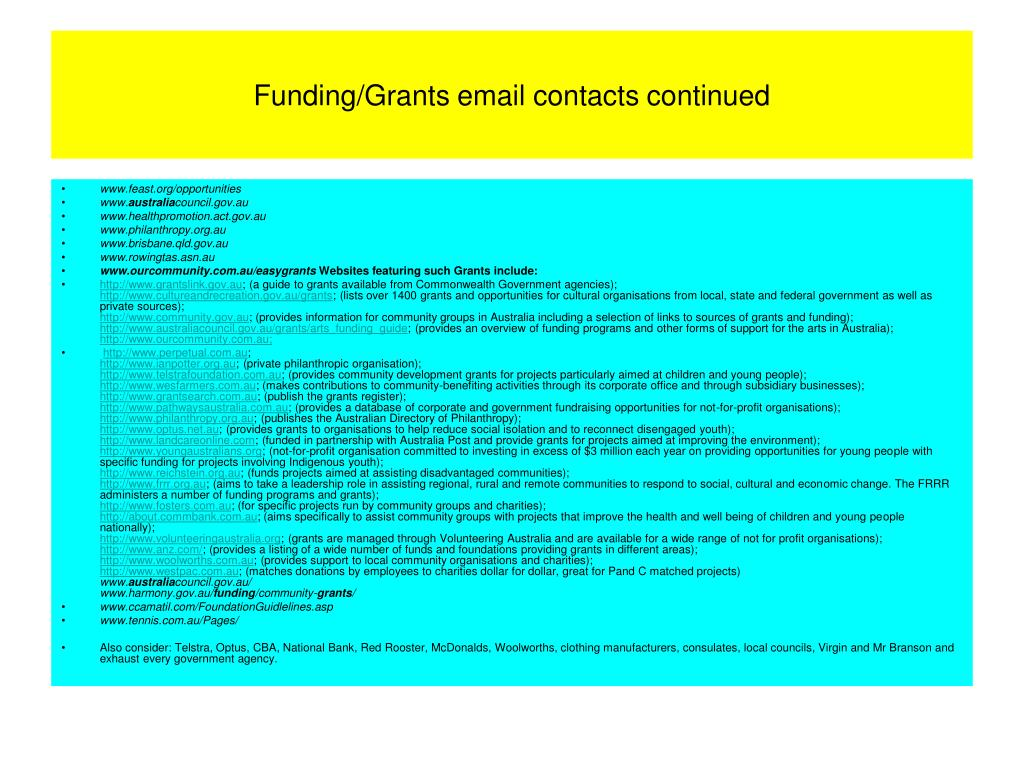Funding/Grants email contacts continued