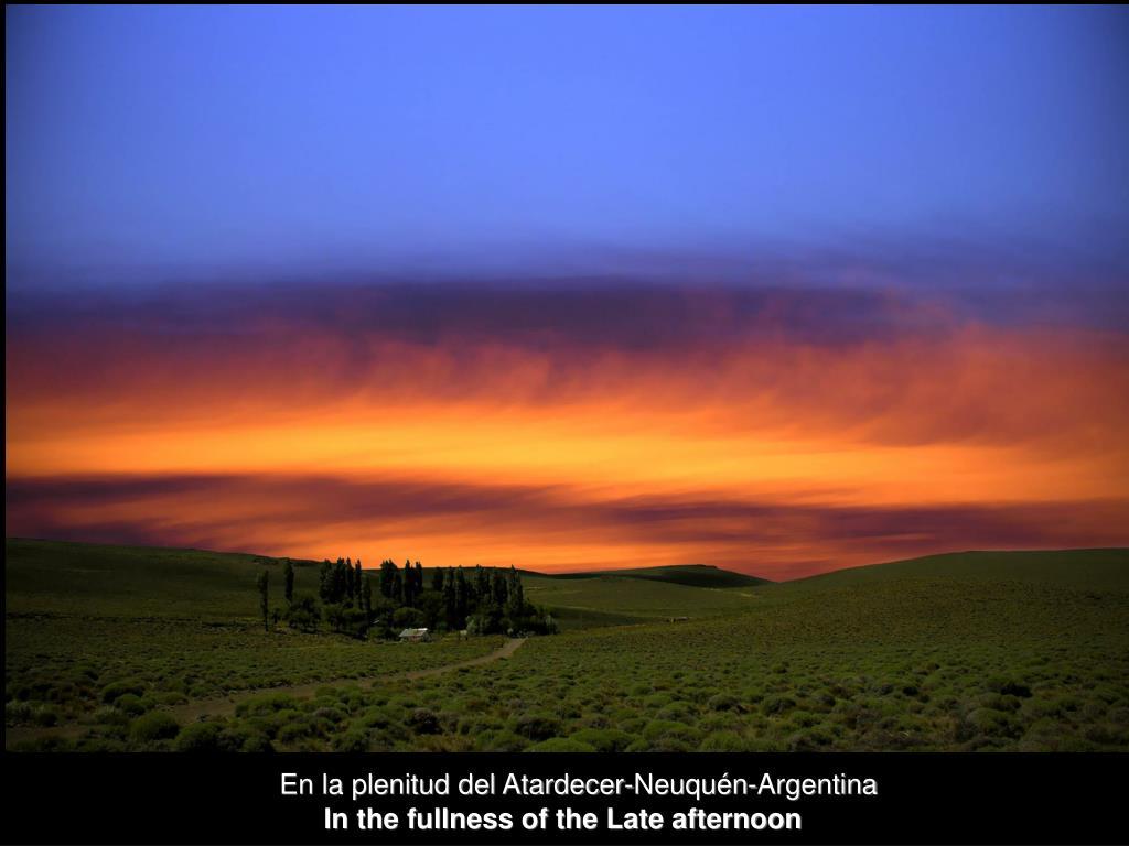 En la plenitud del Atardecer-Neuquén-Argentina