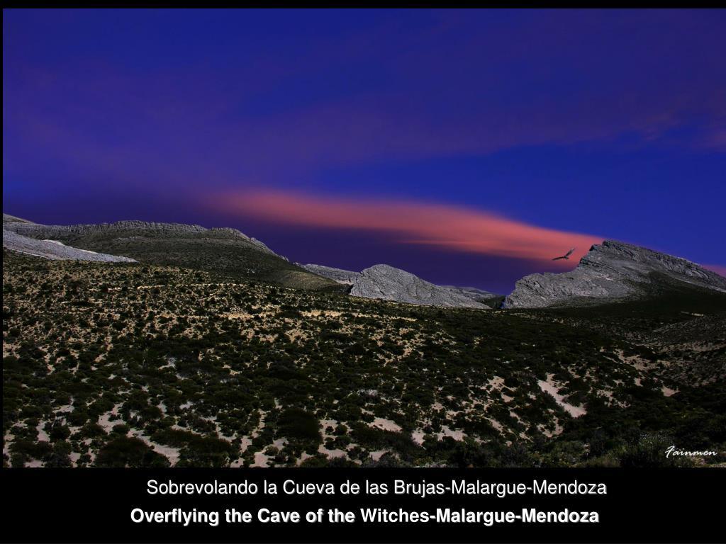 Sobrevolando la Cueva de las Brujas-Malargue-Mendoza