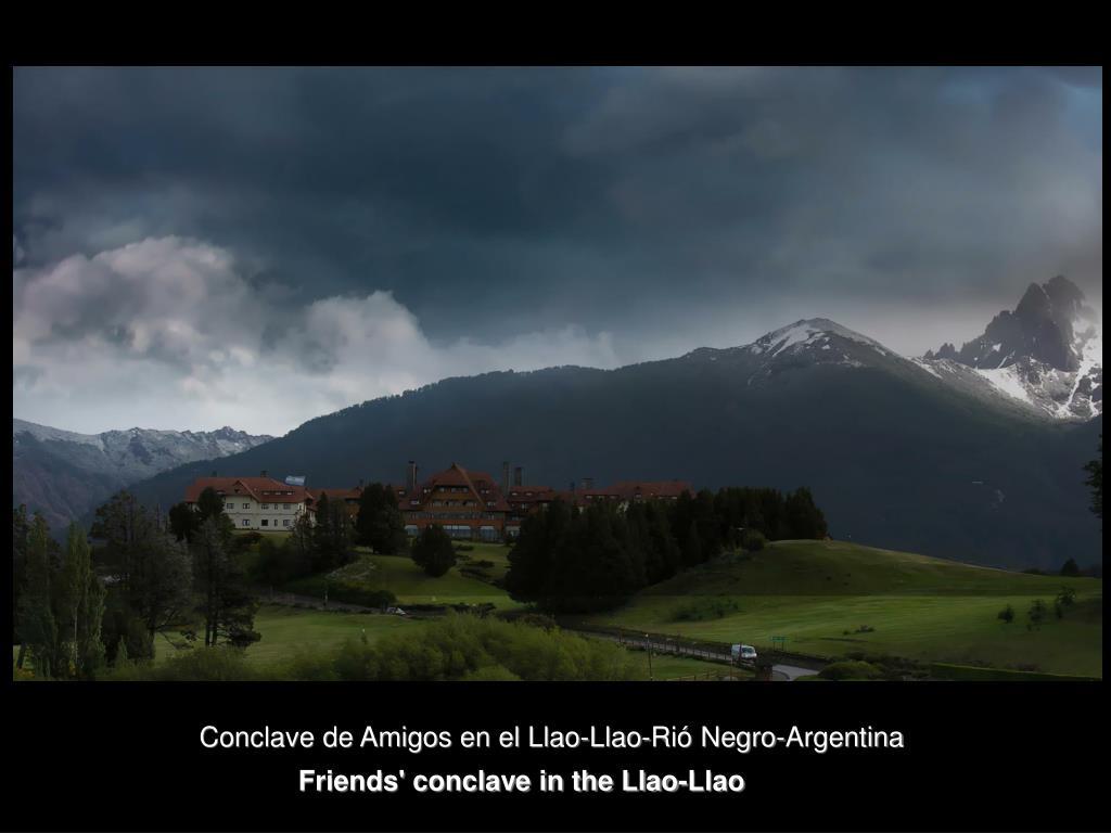 Conclave de Amigos en el Llao-Llao-Rió Negro-Argentina