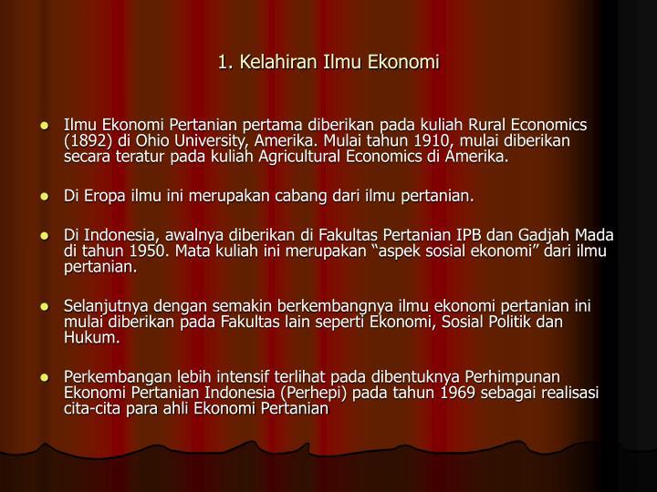 1. Kelahiran Ilmu Ekonomi