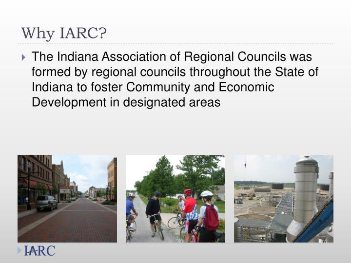 Why IARC?