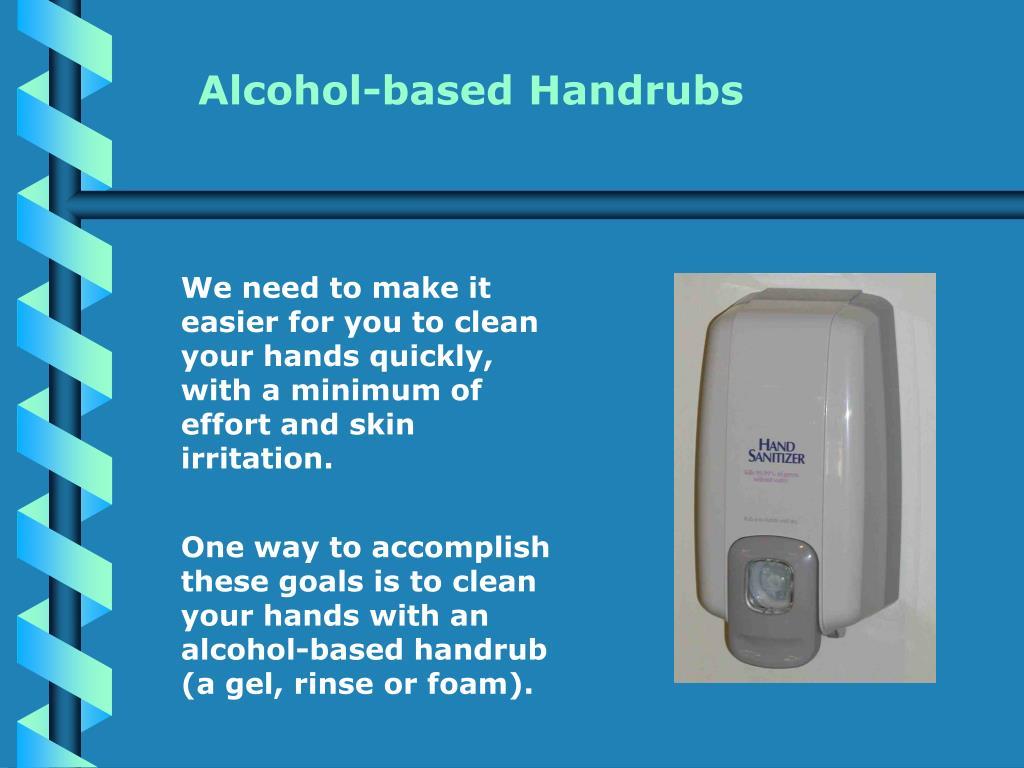 Alcohol-based Handrubs