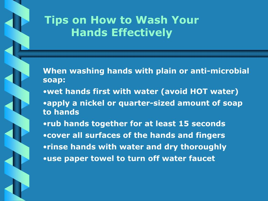 Tips on How to Wash Your Hands Effectively