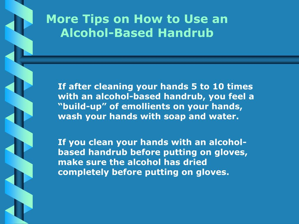More Tips on How to Use an Alcohol-Based Handrub