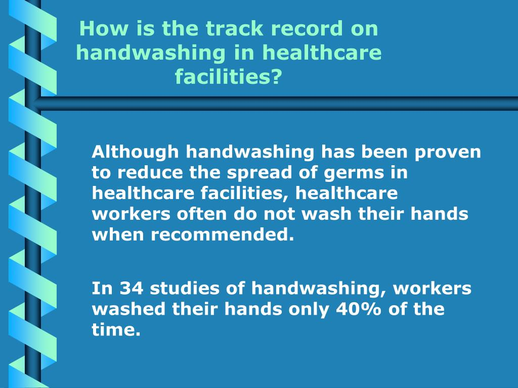 How is the track record on handwashing in healthcare facilities?