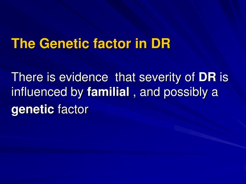 The Genetic factor in DR