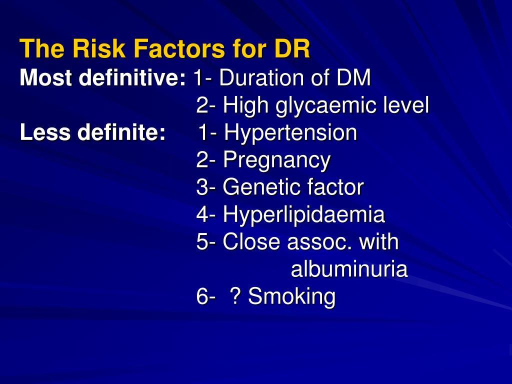 The Risk Factors for DR
