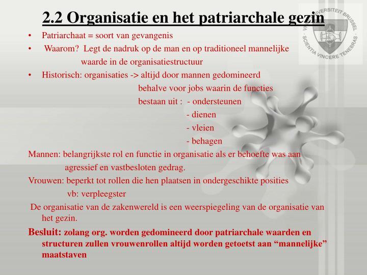 2.2 Organisatie en het patriarchale gezin