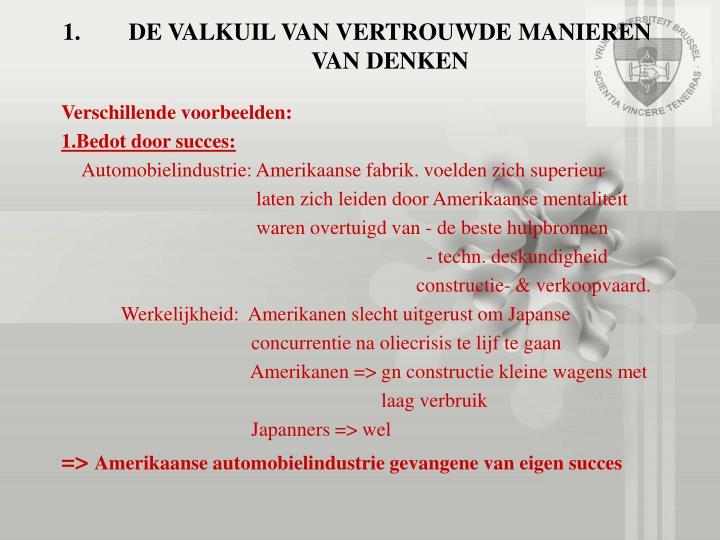 DE VALKUIL VAN VERTROUWDE MANIEREN