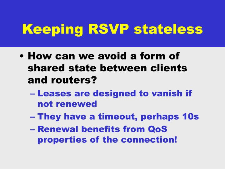 Keeping RSVP stateless