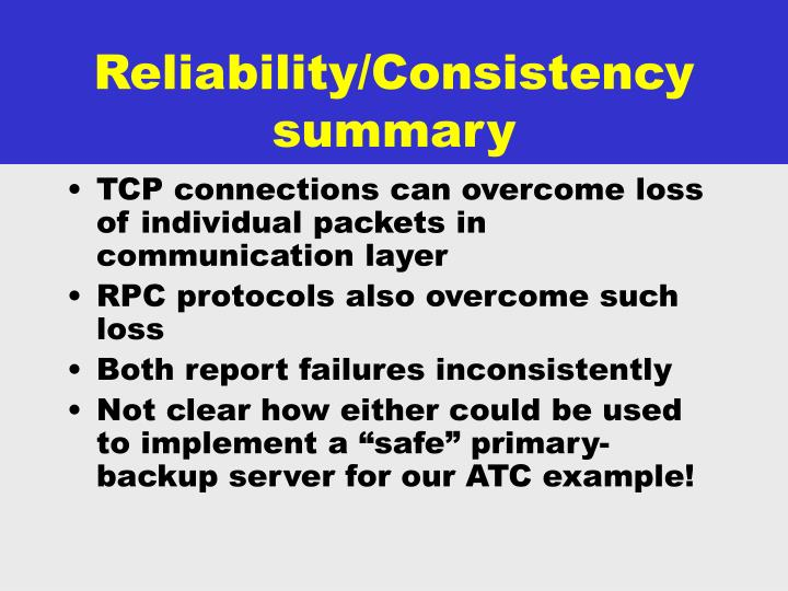 Reliability/Consistency summary