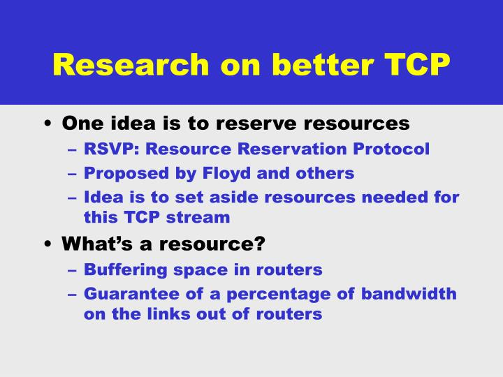 Research on better TCP