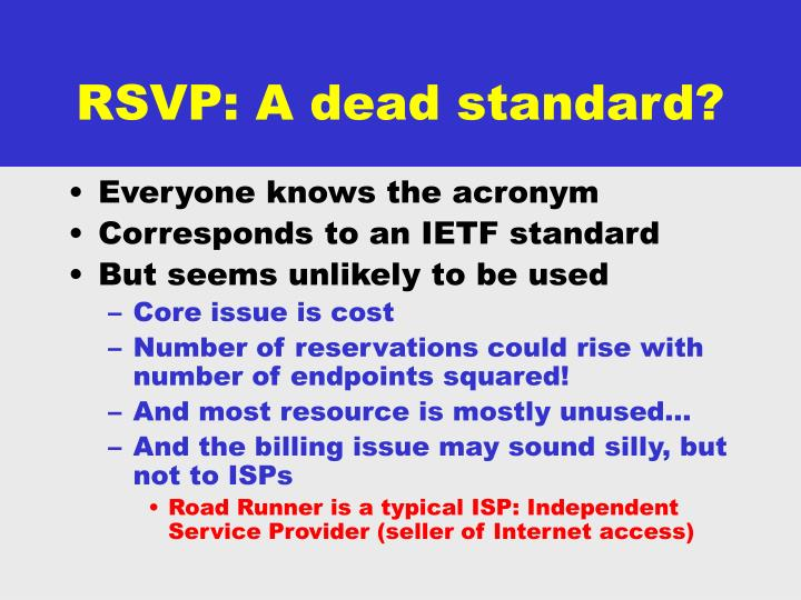 RSVP: A dead standard?