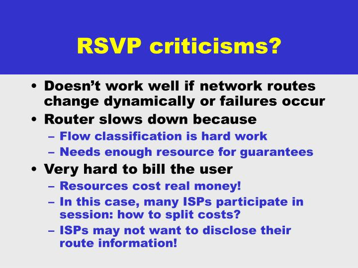 RSVP criticisms?