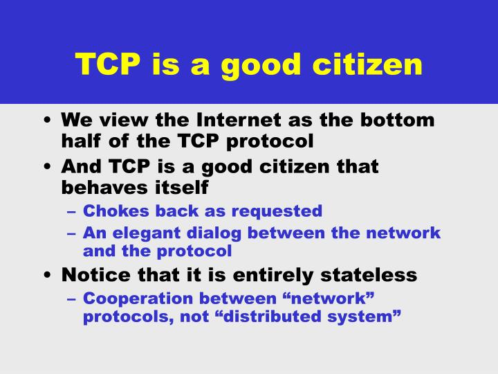 TCP is a good citizen