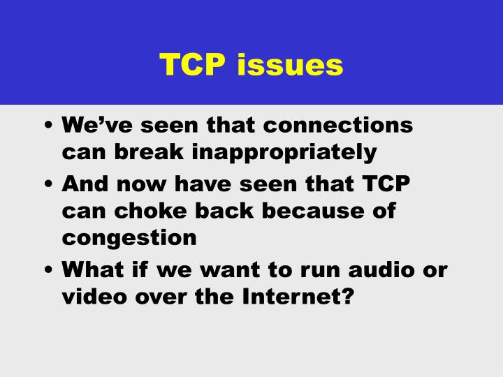 TCP issues