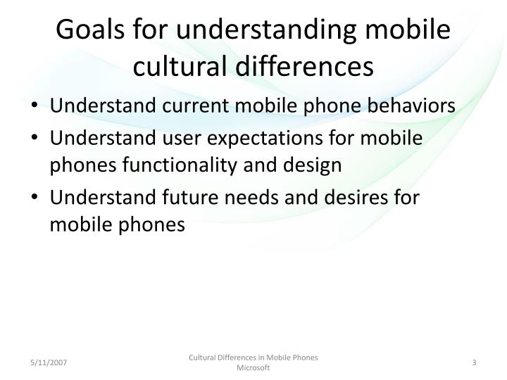 Goals for understanding mobile cultural differences