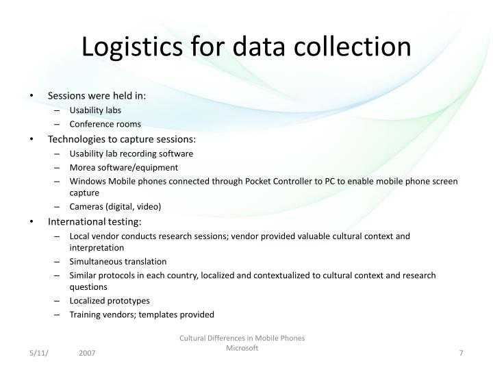 Logistics for data collection