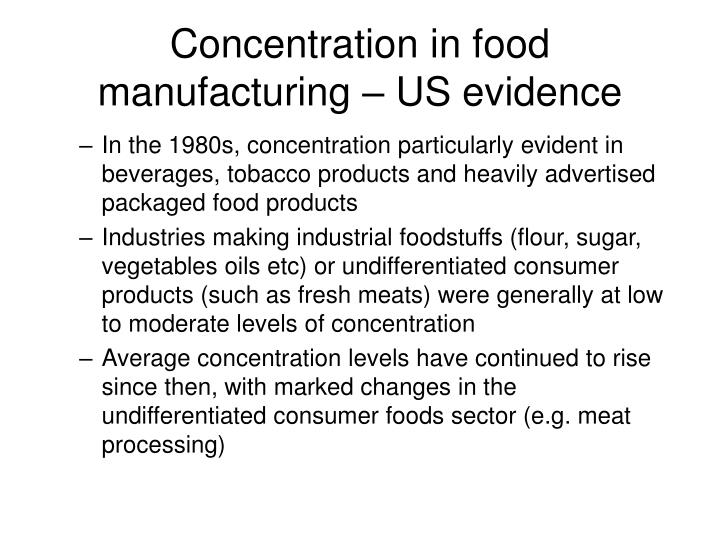 Concentration in food manufacturing – US evidence