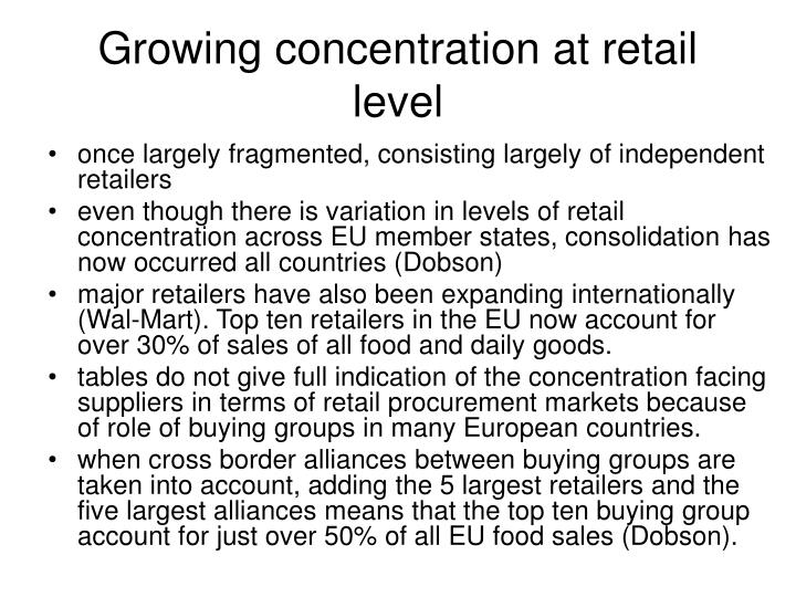 Growing concentration at retail level