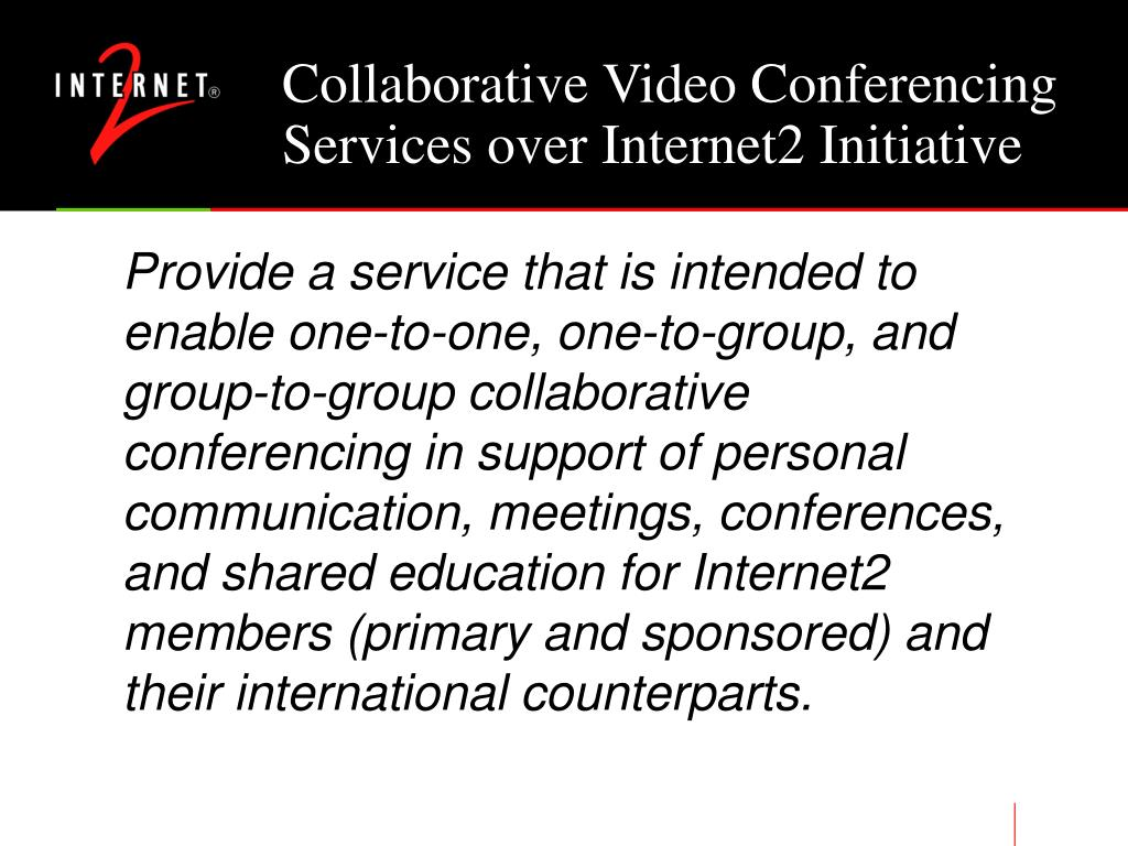 Collaborative Video Conferencing Services over Internet2