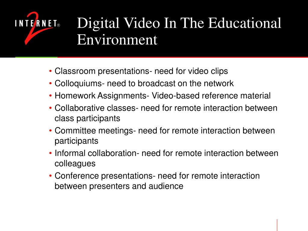Digital Video In The Educational Environment
