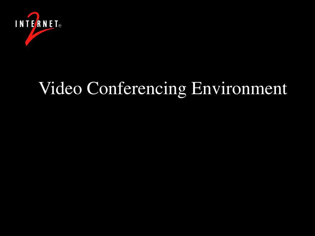Video Conferencing Environment