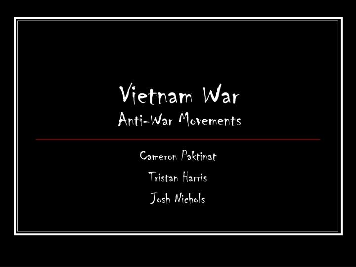 Vietnam war anti war movements