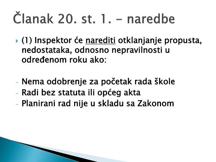 Članak 20. st. 1. - naredbe