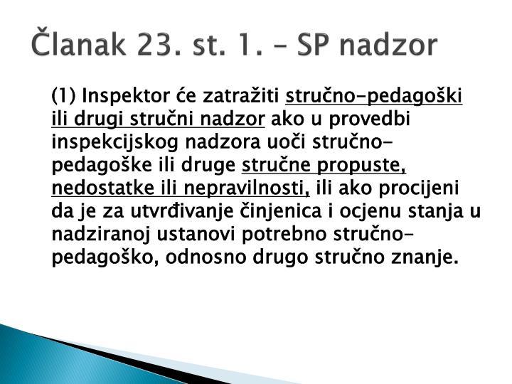 Članak 23. st. 1. – SP nadzor