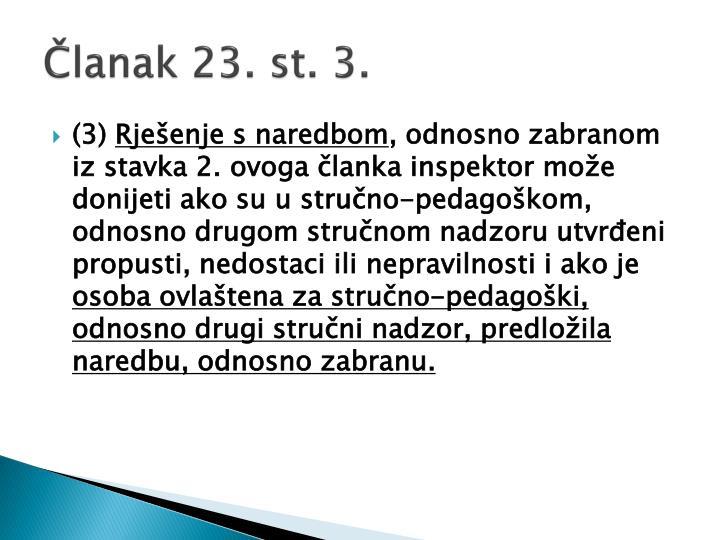 Članak 23. st. 3.