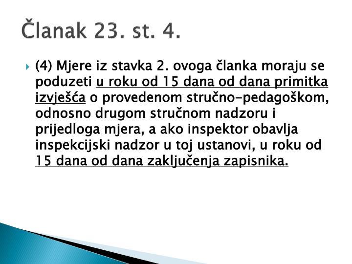 Članak 23. st. 4.