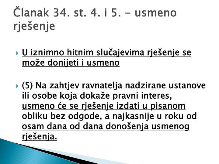 Članak 34. st. 4. i 5. - usmeno rješenje