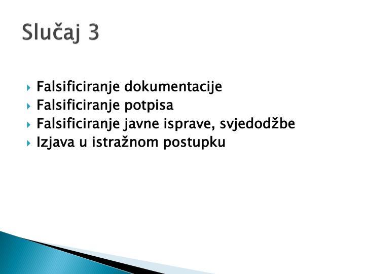 Slučaj 3