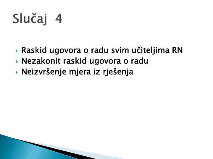 Slučaj  4