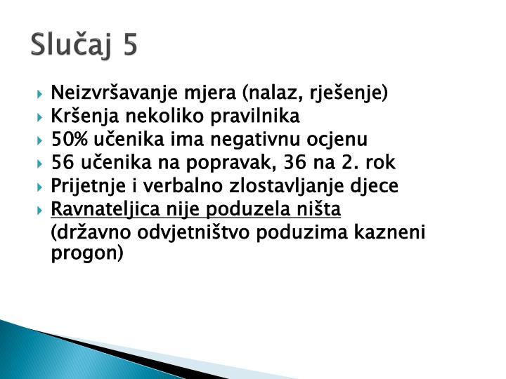 Slučaj 5