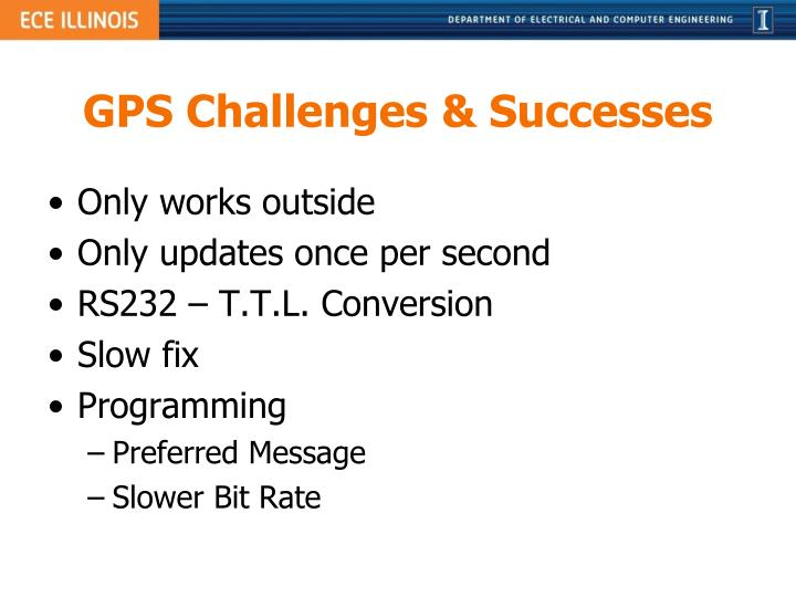 GPS Challenges & Successes