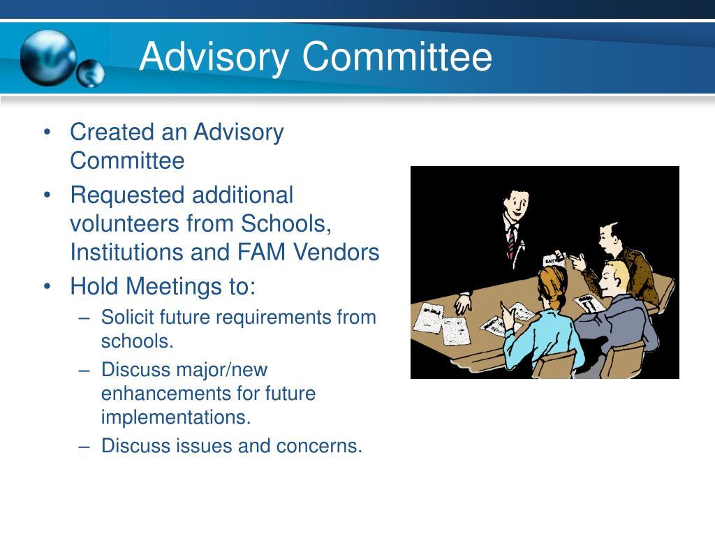 Created an Advisory Committee