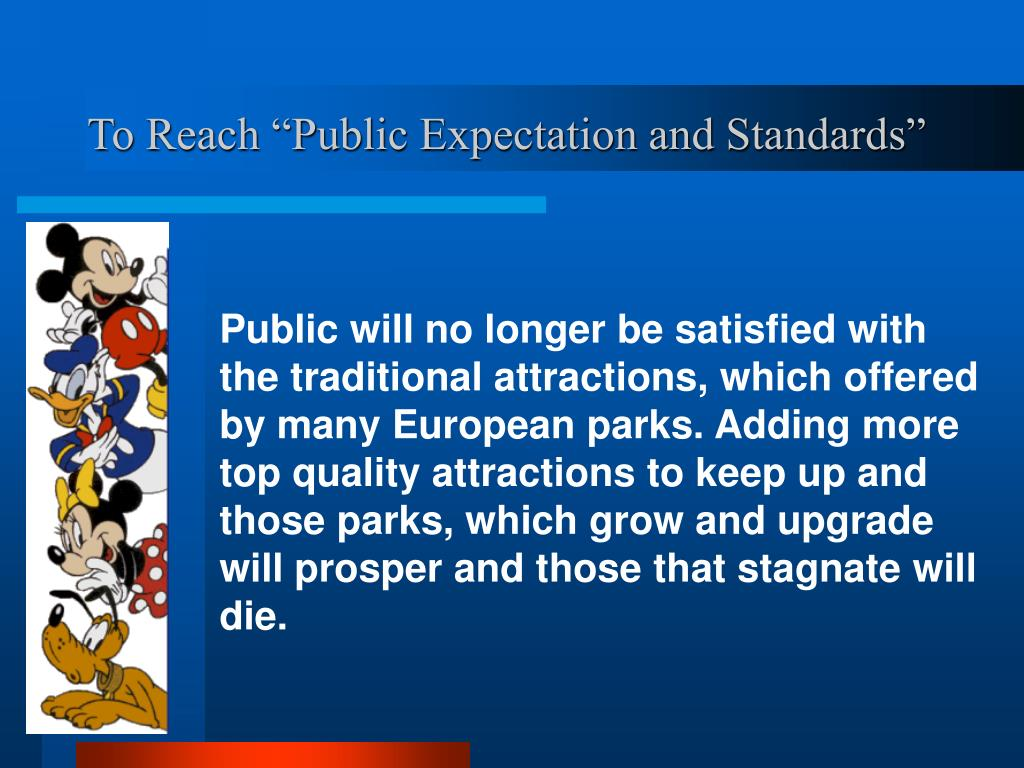 "To Reach ""Public Expectation and Standards"""