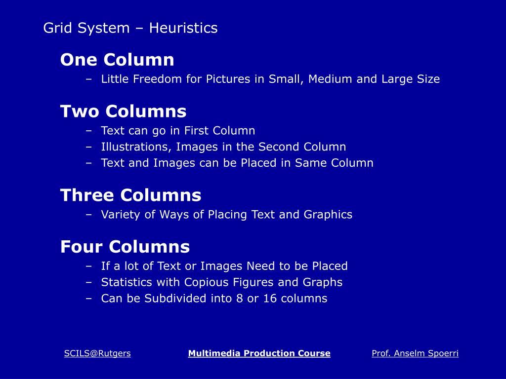 Grid System – Heuristics