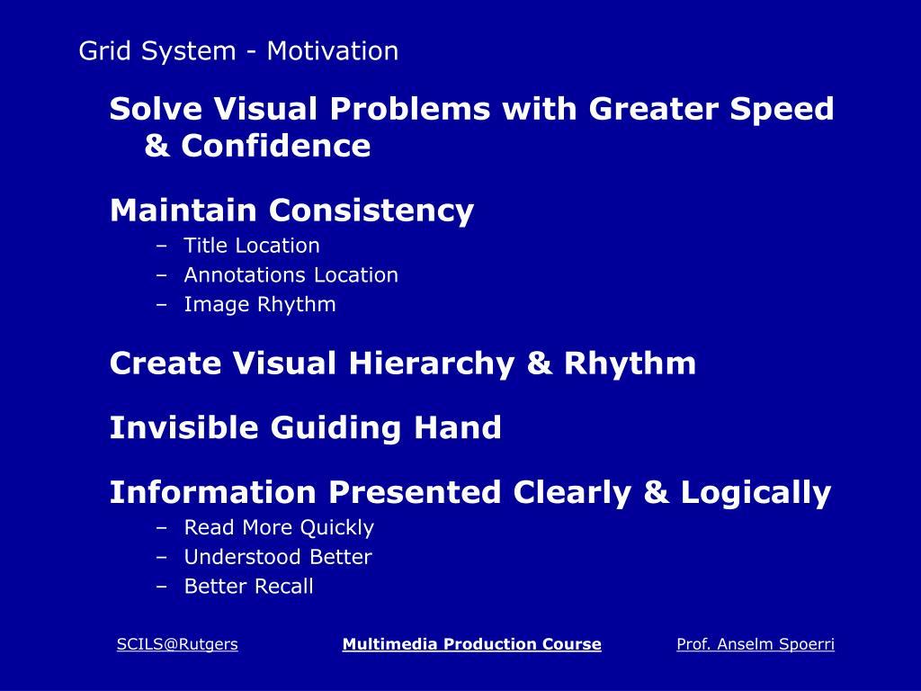 Grid System - Motivation